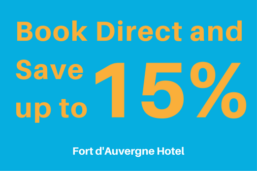 Fort d'Auvergne Hotel - Direct Only Advanced Purchase Discounts